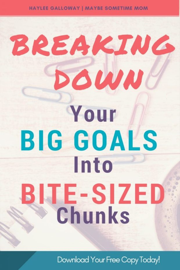 Breaking Down Big Goals (5)